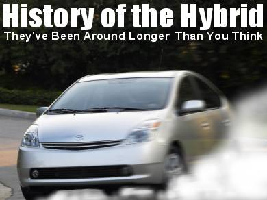 History of the Hybrid - They've Been Around Longer Than You May Think